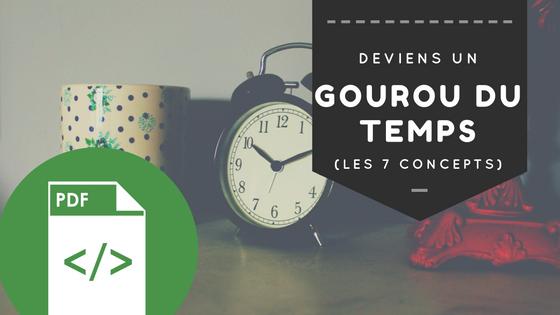 """Le Manifeste Ultime de la Gestion du Temps : """"Deviens un Gourou du Temps"""""""
